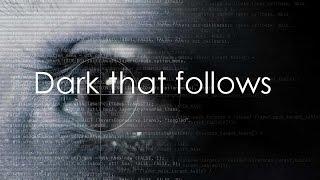 Dark that follows #Fic trailer