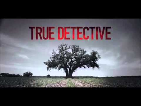 Far from any road (True detective OST)