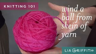 Knitting 101: How to Wind Yarn Into a Ball