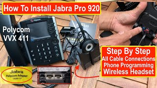 How to Install a Jabra Pro 920 on a Polycom VVX 411 - Step by Step Connections and programming