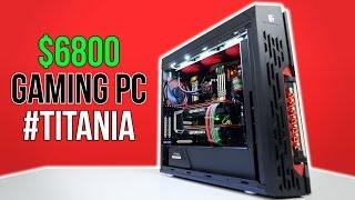 בניית מחשב בשווי 6800$ עם שתי טיטאנים!