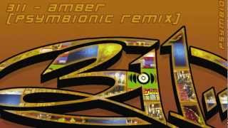 311 - Amber (Psymbionic Dubstep Remix) :: Dubstep / Drumstep