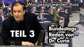 Unbequeme Wahrheiten im Bundestag - Teil 3