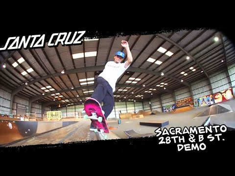 Santa Cruz Skateboards | Sacramento 28th & B Demo