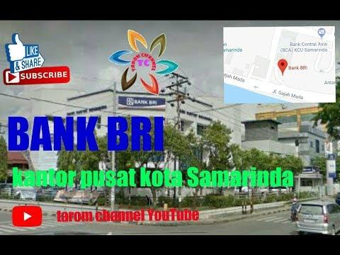 KE KANTOR PUSAT BANK RAKYAT INDONESIA (BRI) KOTA SAMARINDA