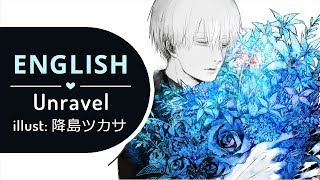 Unravel Acoustic Ver. (FULL ENGLISH) - Tokyo Ghoul √A 【BriCie & Narutimate77】