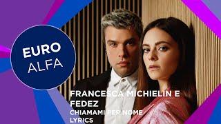 Musik-Video-Miniaturansicht zu Chiamami per nome Songtext von Francesca Michielin & Fedez