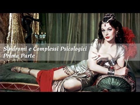 Sindromi e Complessi psicologici - Parte I