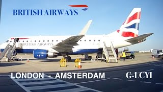 preview picture of video 'London City Airport British Airways CityFlyer BA8455 Embraer 170 G-LCYI LCY-AMS'