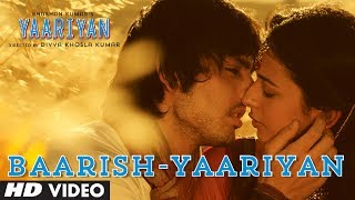 Baarish - Official Song - Yaariyan
