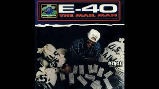 E-40 - The Mail Man Remastered HQ