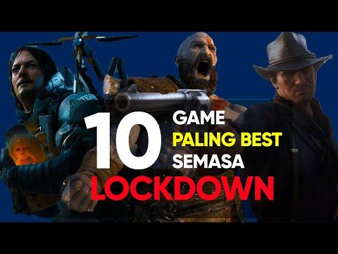 10 Game Korang Patut Main Semasa 'LOCKDOWN!'