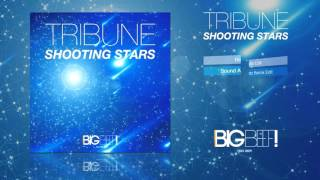Tribune - Shooting Stars (Sound Artz Remix Edit)
