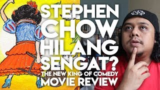 STEPHEN CHOW HILANG SENGAT? The New King of Comedy Movie Review