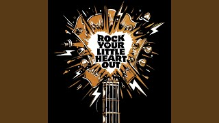 Rock Your Little Heart Out
