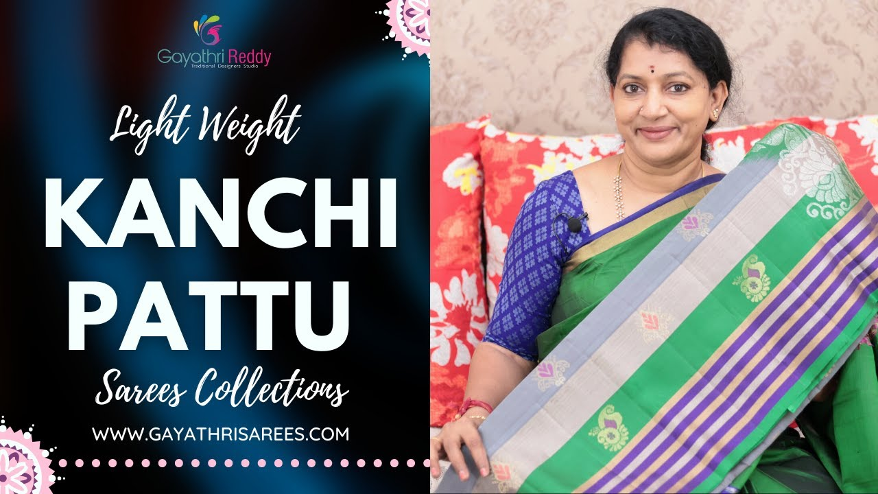 """<p style=""""color: red"""">Video : </p>New Latest KanchiPattu Sarees &amp; Collections 