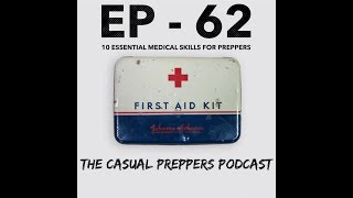 10 Essential Medical Skills for Preppers