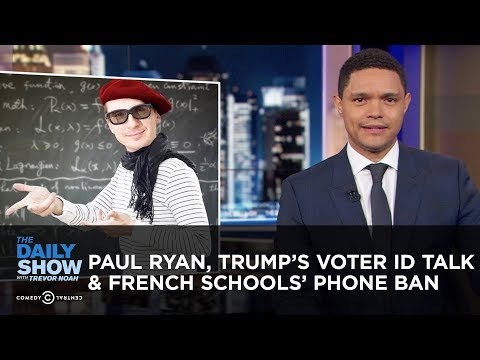 France Bans Smartphones in Schools & Paul Ryan Discovers His Jewish Heritage | The Daily Show