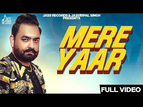 Mere Yaar | (Full HD) | Sachin Rahonwala | New Punjabi Songs 2019 | Punjabi Songs | Jass Records