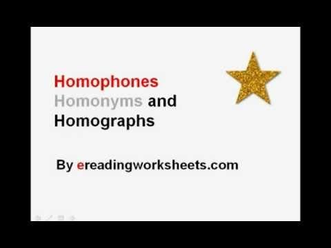 Homophones, Homonyms & Homographs