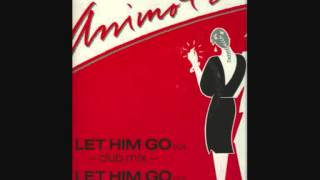 Animotion Let Him Go dub version Remasterd by B v d M 2013