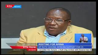 KTN Prime: Deputy President William Ruto deploys shuttle diplomacy to elect CS Amina Mohammed