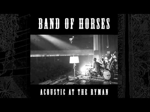 No One's Gonna Love You (Acoustic At The Ryman) (2014) (Song) by Band of Horses