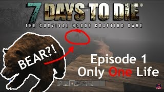 [Only One Life] 7 Days to Die (PS4) Episode 1 - The First Day [1080p]