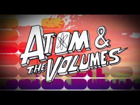 Atom And The Volumes - Bio