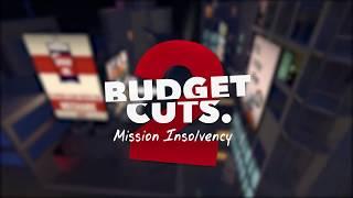 videó Budget Cuts 2: Mission Insolvency