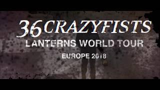 """""""Kenai""""  36 Crazyfists Lanterns Tour Video"""