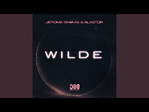 Jerome Isma Ae & Alastor - Wilde (Extended Mix)