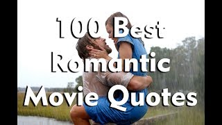 100 Best Romantic Movie Quotes