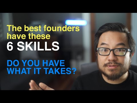 6 Skills for Successful Startup Founders: Maximize your chances