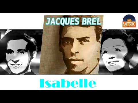 Isabelle - Jacques Brel