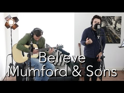 Believe – Mumford & Sons | Acoustic Guitar Cover