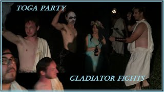 Toga Party & Gladiator Fights!