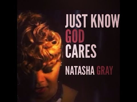 Just Know God Cares