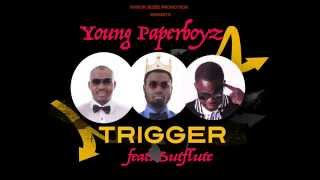 Young Paperboyz - Trigger feat Sutflute