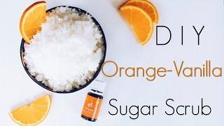 DIY Orange-Vanilla Sugar Scrub | Vegan | Essential Oil Infused | Homemade