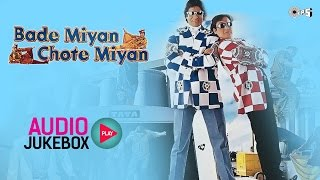 Bade Miyan Chote Miyan Jukebox - Full Album Songs | Amitabh Bachchan, Govinda, Raveena Tandon