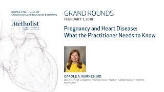 Pregnancy and Heart Disease: What Practitioner Needs to Know (CAROLE A. WARNES, MD) February 1, 2018