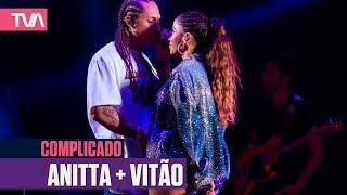 Maior Baile Do Mundo 2019 | Anitta + Vitão | ♬Complicado