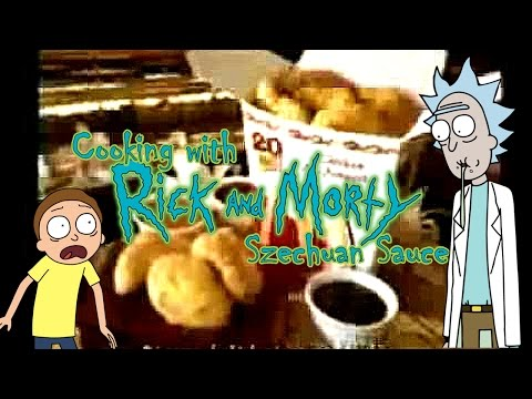 How to make Szechuan Sauce - Cooking with Rick and Morty!