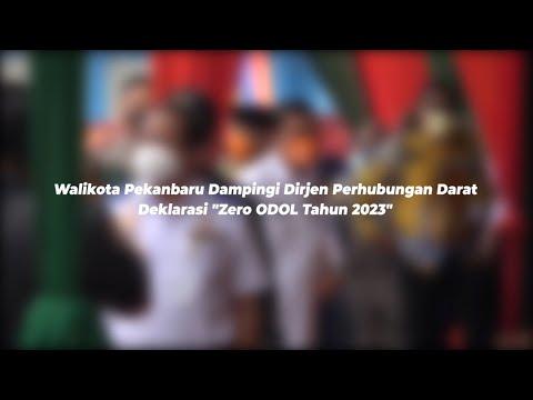 "Walikota Pekanbaru Dampingi Dirjen Perhubungan Darat Deklarasi ""Zero ODOL Tahun 2023"""
