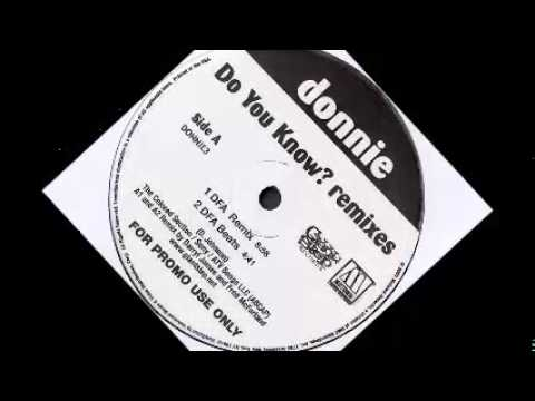 Donnie - Do You Know? (DFA remix)