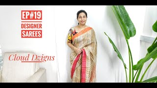 Ep#19 | Beautiful And Affordable Designer Sarees | Cloud Dzigns