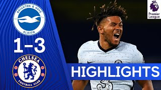 Brighton 1-3 Chelsea | Reece James & Kurt Zouma Goals Sink Brighton | Highlights