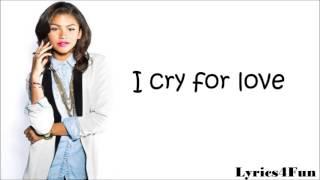 Zendaya Coleman - Cry for love (lyrics)