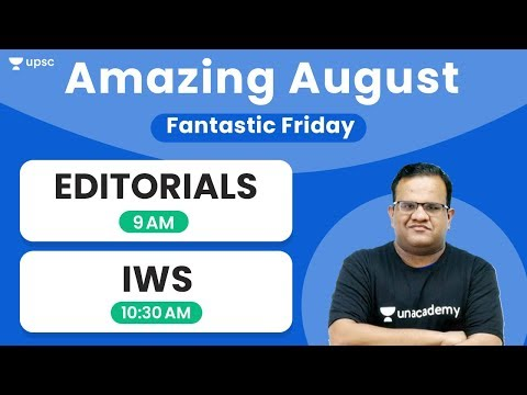 Fantastic Friday Editorial, IWS with Ashirwad Sir